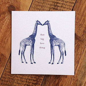 Giraffe Love Card; 'That Big Love Thing' - anniversary cards