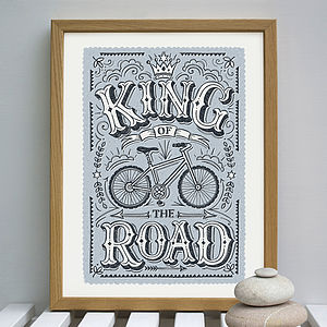 'King Of The Road' Bike Print - gifts under £25 for him