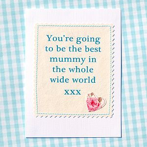 'Best Mummy' Pregnancy Congratulations Card