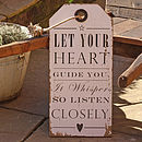 Let Your Heart Guide You Sign