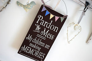 Pardon The Mess, Children Making Memories
