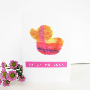 Ay Up Duck Printed Card