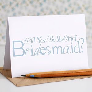 Will You Be My Chief Bridesmaid Card