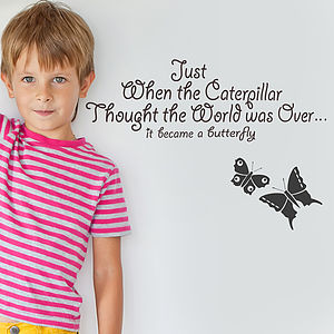 Just When The Caterpillar Wall Sticker Quote - home accessories