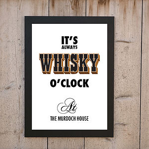 'It's Always Whisky O'clock' Print