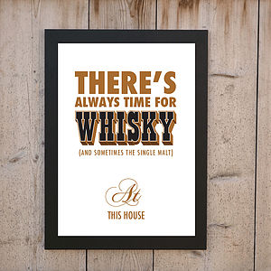 'Always Time For Whisky' Print