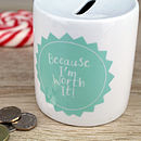 Personalised 'Worth It' Moneybox