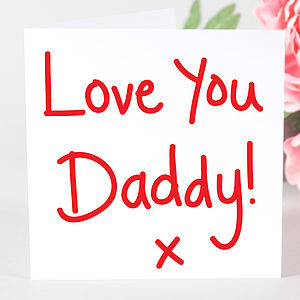 'Love You Daddy' Card - father's day cards