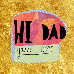 Hi Dad Fathers Day Card