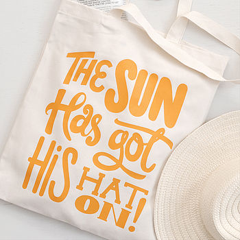'The Sun Has Got His Hat On' Tote Bag