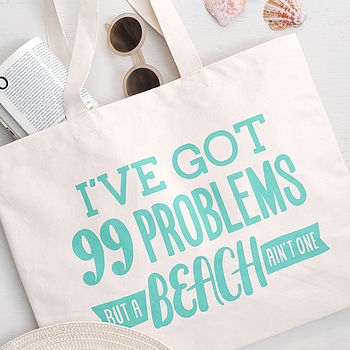'99 Problems' Canvas Beach Bag