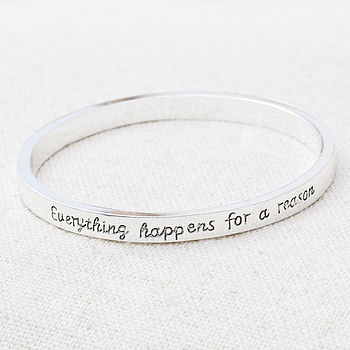 Everything Happens For A Reason Bangle
