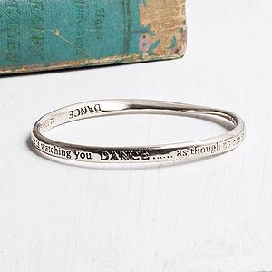 Dance As Though… Bangle - bracelets & bangles