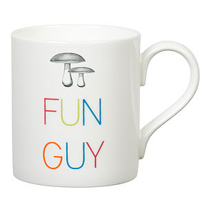 'Fun Guy' Slogan Mug - kitchen