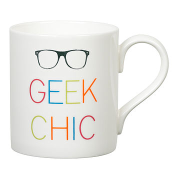 'Geek Chic' Slogan Mug