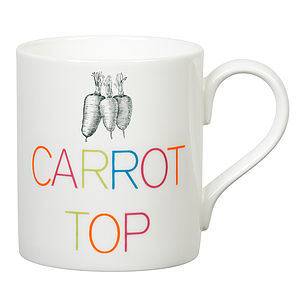 'Carrot Top' Slogan Mug - kitchen