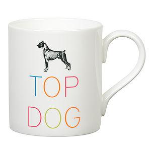 'Top Dog' Slogan Mug