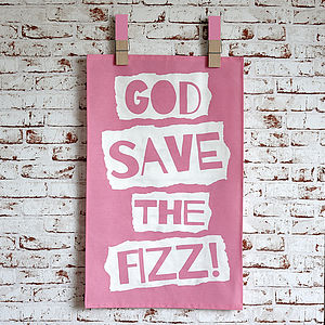 'God Save The Fizz' Tea Towel - kitchen accessories