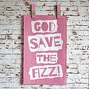 'God Save The Fizz' Tea Towel