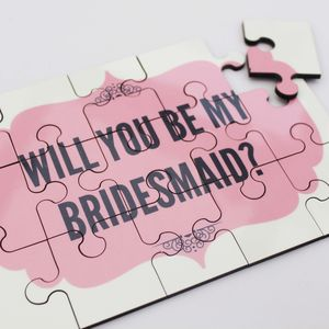 Will You Be My Bridesmaid Jigsaw - be my bridesmaid?