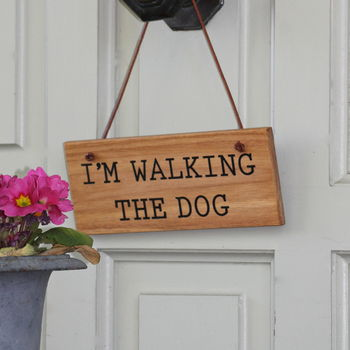 'Walking The Dog' Wooden Hanging Sign