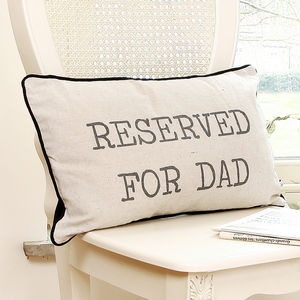 Reserved For Dad Special Cushion - cushions