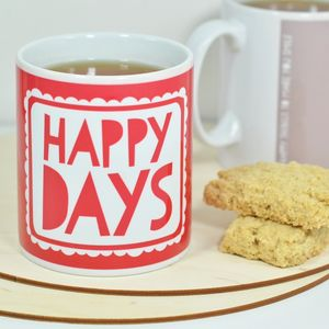 Happy Days Mug - crockery & chinaware