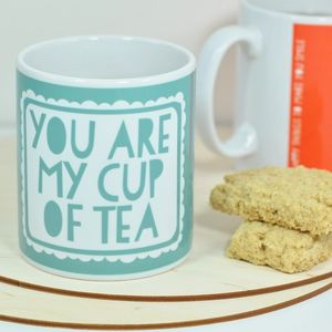 'You Are My Cup Of Tea' Mug Stocking Filler - shop by price
