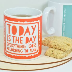 'Today Is The Day' Mug Secret Santa Gift - tableware