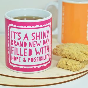 'Brand New Day' Mug - mugs