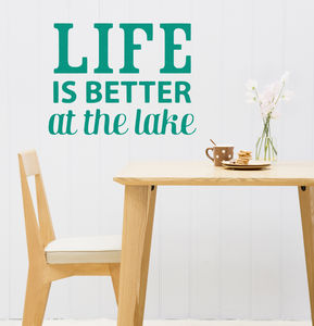 Life Is Better At The Lake Wall Sticker Quote