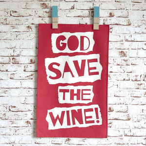 'God Save The Wine' Tea Towel