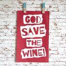 'God Save The Wine' Tea Towel