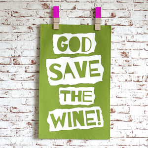 'God Save The Wine' Tea Towel - kitchen accessories