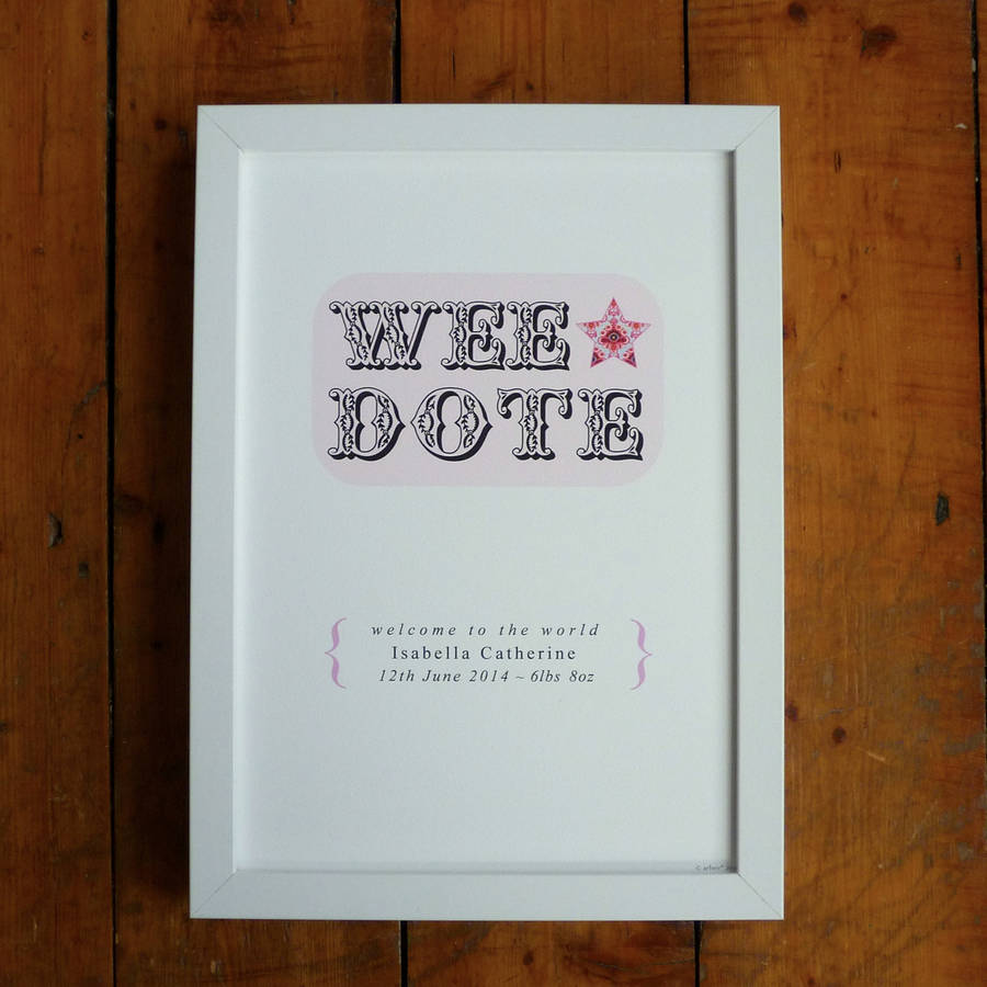 Personalised 'Wee Dote' Irish Baby Girl Print