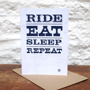 'Ride Eat Sleep Repeat' Greetings Card - good luck cards