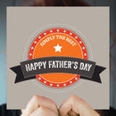 'Simply The Best' Father's Day Greeting Card