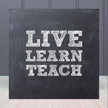 'Live Learn Teach' Teacher Card/Greeting Card