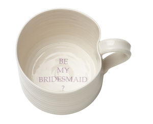 'Be My Bridesmaid' Hand Thrown Porcelain Mug - mugs