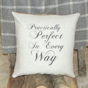 ' Practically Perfect ' Cushion