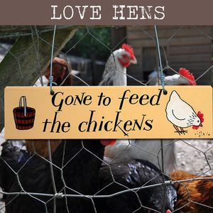 'Gone To Feed The Chickens' Wooden Door Sign - signs