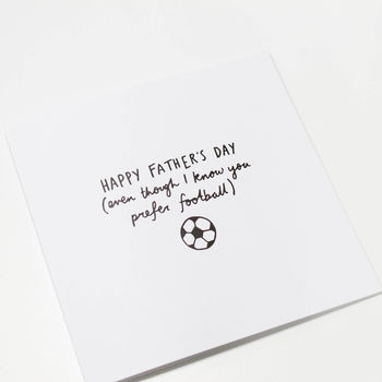 Prefer Football Father's Day Card