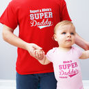 Personalised 'Super Daddy' Bodysuit Set