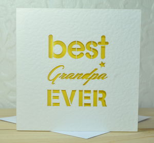 Best Grandpa Ever Laser Cut Card - father's day cards