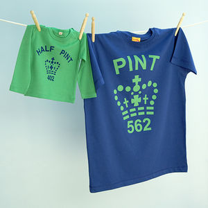 'Pint' And 'Half Pint' T Shirt Set