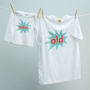 Matching Old / New Dad, Son Or Daughter T Shirt Twinset