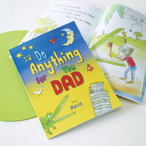 Personalised I'd Do Anything For You Book - gifts for fathers