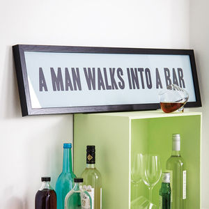 Typographic 'A Man Walks Into A Bar' Print