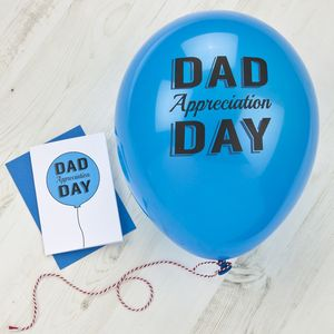 Dad Appreciation Day Balloon And Card Set - view all sale items
