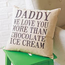 Personalised 'Love You More Than' Cushion